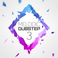 Melodic Dubstep 3