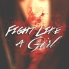 F.L.A.G. - Fight Like a Girl