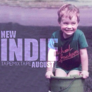 New Indie August 2014 [o=o]