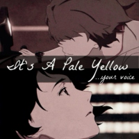 It's A Pale Yellow... Your Voice