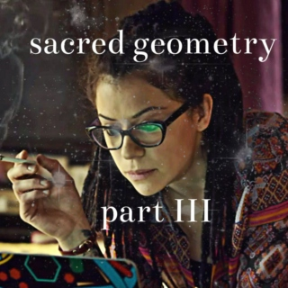 sacred geometry: part III