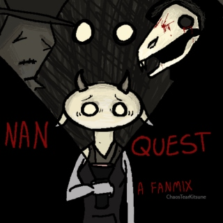 for the love of god [A NanQuest Mix]