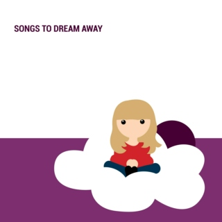 Songs to dream away