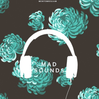 mad sounds