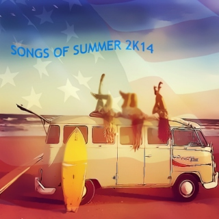 Songs of Summer 2k14