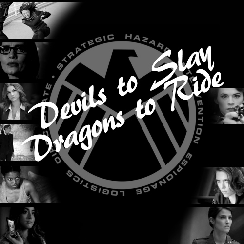 Devils to Slay, Dragons to Ride