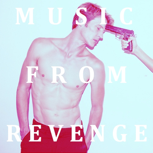 see, i've come to burn your kingdom down; music from revenge