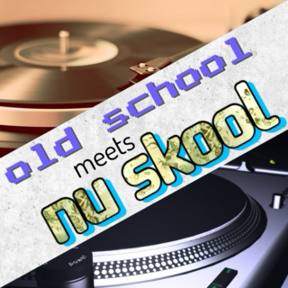 Old School Meets Nu Skool