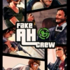 the fake ah crew