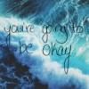 remember it will be okay