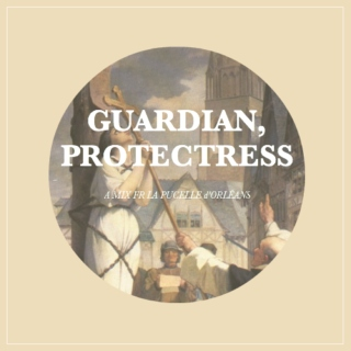 Guardian, Protectress