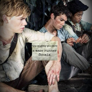 the mighty gladers