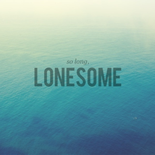 So Long, Lonesome
