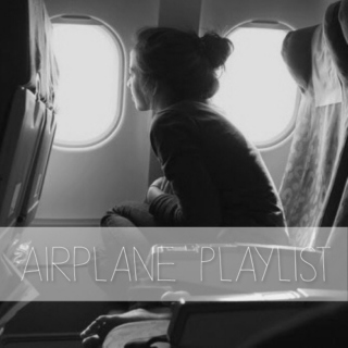 Airplane Playlist