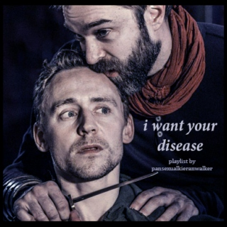 i want your disease