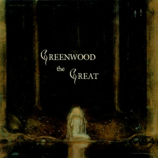 Greenwood the Great