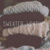 ▼ Sweater Weather is Better Weather ▼