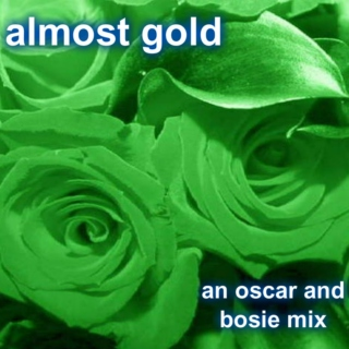 Almost Gold: Oscar & Bosie