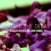 Forgive The Delay Fanmix