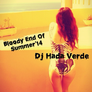 Bloody End of Summer'14