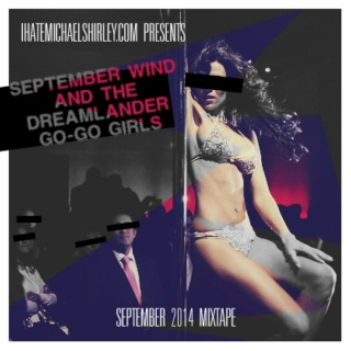 September Wind & The Dreamlander Go-Go Girls