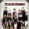 Seirin's Victory - We are the Champions