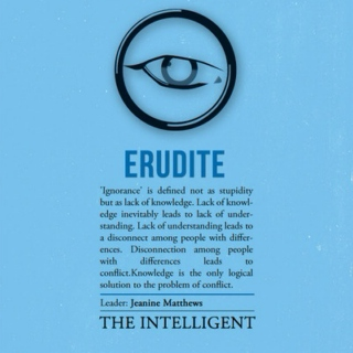 Erudite; The Intelligent.