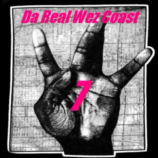Da Real Wez Coast - Vol 7