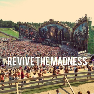 REVIVE THE MADNESS