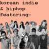 Korean Indie&HipHop