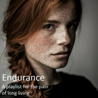 Endurance - A playlist for the pain of long living