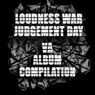 Loudness War: Judgement Day