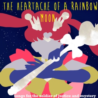 the heartache of a rainbow moon