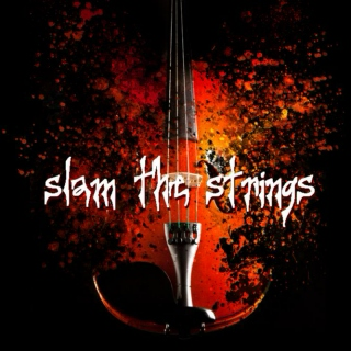 Slam the Strings