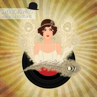 Swing#Swag Electro Swing mix 2014/09/06