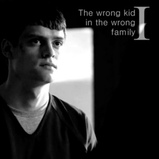 I-The wrong kid in the wrong family