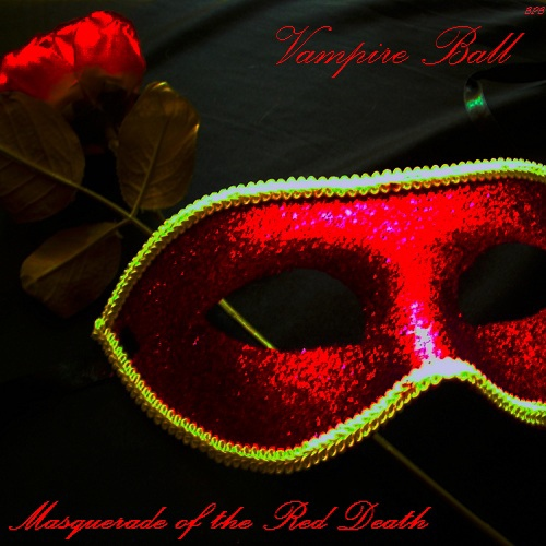 Masquerade of the Red Death; Vampire Ball