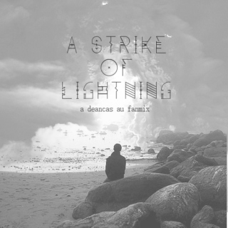 A Strike of Lightning//A Dean & Castiel AU Mix