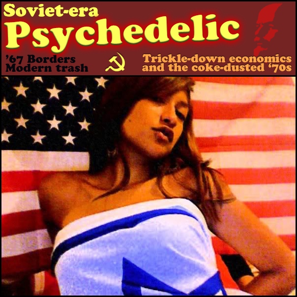 Soviet-era Psychedelic: Sounds from the Fall of Communism to the Rise of Capitalism