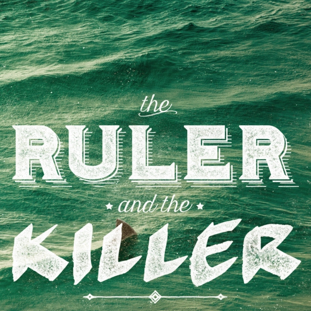 The Ruler and the Killer