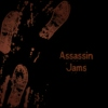 Assassin Jams