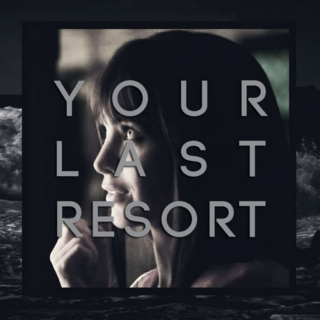 Your Last Resort