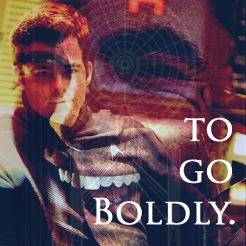 to go Boldly.
