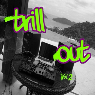 Trill Out (vol. 2)