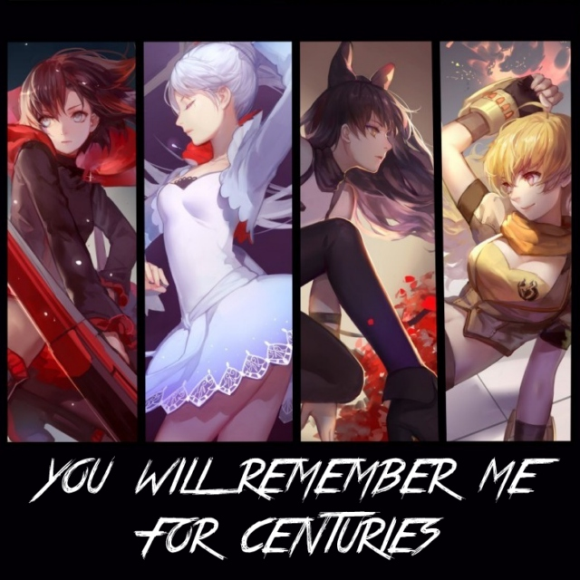 you will remember me for centuries