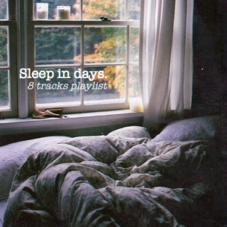 Sleep in days