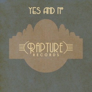 Rapture Records: Yes/No