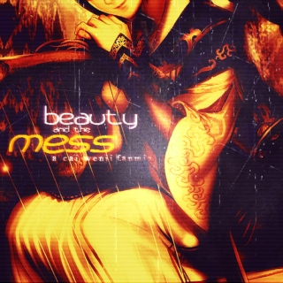 beauty and the mess