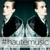 #hautemusic volume thirty four
