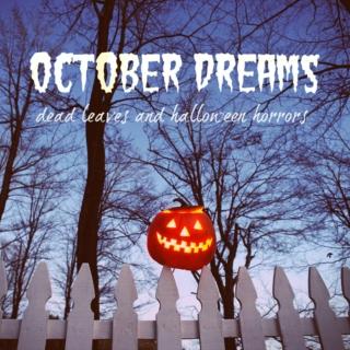 October Dreams